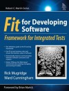 Fit for Developing Software: Framework for Integrated Tests - Rick Mugridge, Ward Cunningham