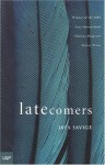 Latecomers - Jaya Savige