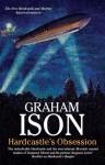 Hardcastle's Obsession - Graham Ison
