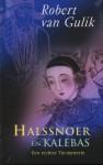 Halssnoer en Kalebas (Rechter Tie-mysteries #4) - Robert van Gulik