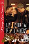 Love Under Two Responders - Cara Covington