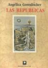 Las repúblicas - Angélica Gorodischer