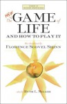 The New Game of Life and How to Play It (Library of Hidden Knowledge) - Florence Scovel Shinn, Ruth L. Miller