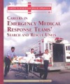 Careers in Emergency Medical Response Team's: Search and Rescue Units - Jeri Freedman