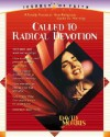 Called To Radical Devotion: A totally practical, non-religious guide to worship - David Morris