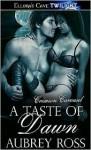 A Taste of Dawn - Aubrey Ross