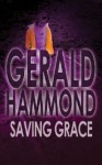 Saving Grace - Gerald Hammond