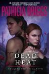 Dead Heat (Alpha & Omega Book 4) - Patricia Briggs