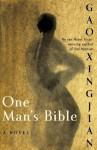 One Man's Bible - Gao Xingjan