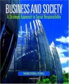 Business and Society: A Strategic Approach to Social Responsibility - Debbie M. Thorne, O.C. Ferrell, Linda Ferrell, Debbie M. Thorne