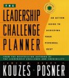 The Leadership Challenge Planner: An Action Guide to Achieving Your Personal Best - James M. Kouzes, Barry Z. Posner