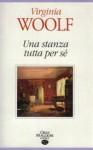 Una stanza tutta per sé - Virginia Woolf, Graziella Mistrulli