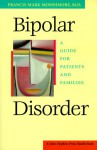 Bipolar Disorder: A Guide for Patients and Families - Francis Mark Mondimore