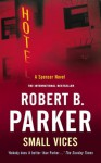 Small Vices (The Spenser Series) - Robert B. Parker