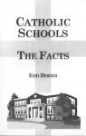 Catholic Schools--The Facts - Edd Doerr