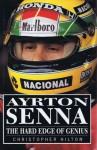 Ayrton Senna: The Hard Edge of Genius - Christopher Hilton