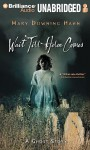 Wait Till Helen Comes: A Ghost Story - Mary Downing Hahn, Ellen Grafton