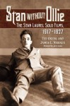 Stan Without Ollie: The Stan Laurel Solo Films, 1917-1927 - Ted Okuda, Jerry Lewis