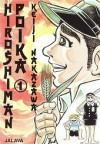 Hiroshiman poika, #1 - Keiji Nakazawa, Kaija-Leena Ogihara