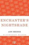Enchanter's Nightshade - Ann Bridge