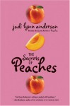 The Secrets of Peaches - Jodi Lynn Anderson