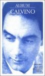 Album Calvino - Italo Calvino, Ernesto Ferrero, Luca Baranelli