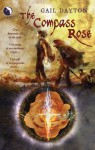 The Compass Rose (The One Rose) - Gail Dayton