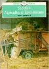 Scottish Agricultural Implements - Bob Powell