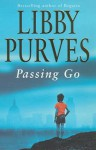 Passing Go - Libby Purves
