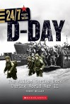 D Day: The Allies Strike Back During World War Ii (24/7: Goes To War: On The Battlefield) - Terry Miller
