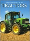 Tractors (Snapshot Picture Library Series) - Fog City Press