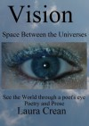 Vision - Space Between the Universes - Laura Crean