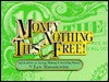 Money for Nothing Tips for Free!: Quick Advice on Saving, Making and Investing Money - Les Abromovitz