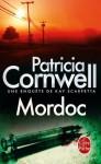Mordoc:Une enquête de Kay Scarpetta (Policier / Thriller) (French Edition) - Patricia Cornwell
