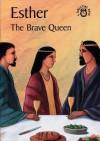 Esther: The Brave Queen (Bibletime Books) - Carine Mackenzie