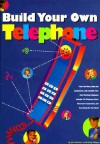 Build Your Own Telephone - Jim Becker