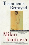 Testaments Betrayed: An Essay in Nine Parts - Milan Kundera, Linda Asher