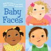 Baby Faces - Mallory Loehr, Vanessa Brantley Newton