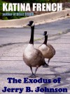 The Exodus of Jerry B. Johnson - Katina French