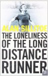 The Loneliness of the Long-Distance Runner - Alan Sillitoe