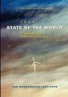 State of the World 2008: Innovations for a Sustainable Economy - The Worldwatch Institute, Gary T. Gardner, Thomas Prugh, Linda Starke