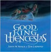 Good King Wenceslas - John M. Neale, Tim Ladwig