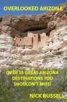 Overlooked Arizona - Nick Russell