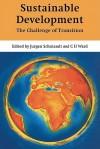 Sustainable Development: The Challenge of Transition - Jurgen Schmandt, C. Ward