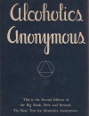 The Big Book of Alcoholics Anonymous - Bob Smith, Bill Wilson