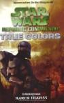 Star Wars Republic Commando: True Colors Bd 3 - Karen Traviss