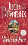 Twin of Fire (Montgomery Saga, #10) - Jude Deveraux