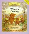 Winter's Coming (Ashridge Bears) - Margaret Carter, Richard Fowler