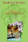 Apple Orchard Bed and Breakfast - Ron McAdoo, Caryl McAdoo