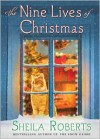 The Nine Lives of Christmas - Sheila Roberts